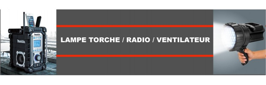 Lampe torche / Radio / Ventilateur