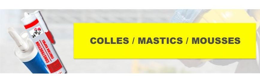 Colles / Mastics / Mousses