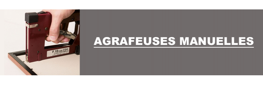 Agrafeuses manuelles